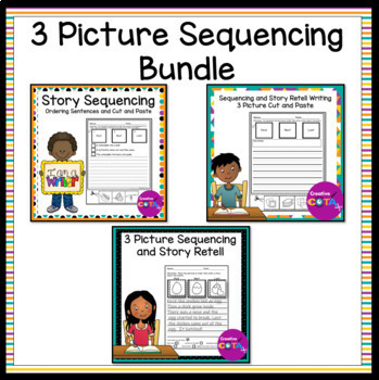 3 Picture Sequencing Story Retell and Writing Bundle