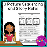 3 Picture Sequencing Story Retell and Writing with Pictures Worksheets