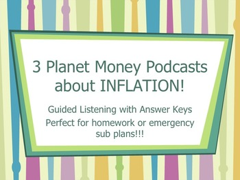3 Planet Money Podcasts about Inflation