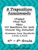 3 Preposition Assessments
