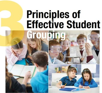 3 Principles of Effective Student Grouping