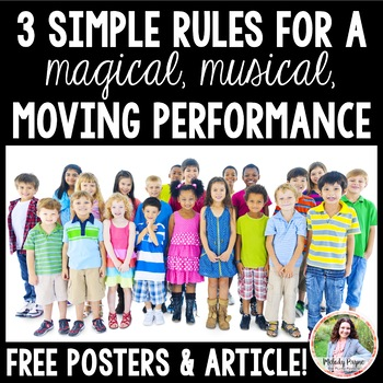 3 Rules for Magical Musical Moving Performances {FREE Posters & Cards}