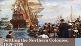 3. Settling the Northern Colonies, 1619-1700