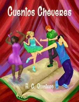 """7 Short Illustrated Stories & Activities- Spanish Levels 1-3+ """"Cuentos Chéveres"""""""