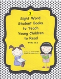 3 Sight Words Books to Teach Young Children to Read (weeks 1 & 2)