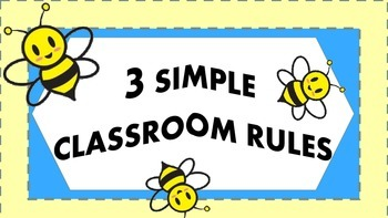3 Simple Bee Themed Classroom Rules