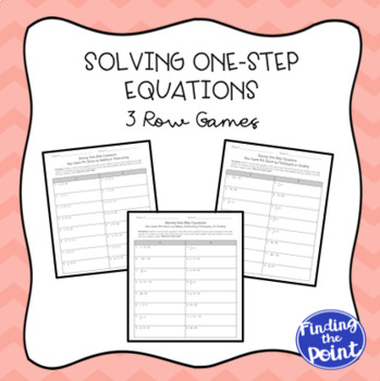 3 Solving One Step Equations Row Games