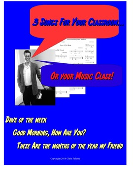 3 Songs For Your Classroom... or Your Music Class!