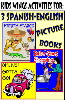3 Spanish-English Picture Bks! Fiesta Fiasco, Oh, No Gotta Go, Bebe Shopping