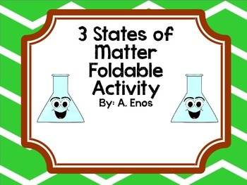 3 States of Matter Foldable Activity