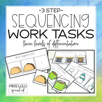 3 Step Sequencing Work Tasks