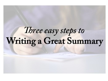 3 Steps to Writing a Great Summary