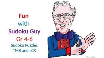 Fun with Sudoku Guy (Gr 4-6,LESSON 3) TMB and LCR puzzles