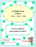 3-Syllable words with Suffixes -sion, -tion, and -cian