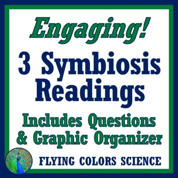 Ecosystems 3 Symbiosis Readings w/Graphic Organizer Worksheet Activity MS-LS2-2