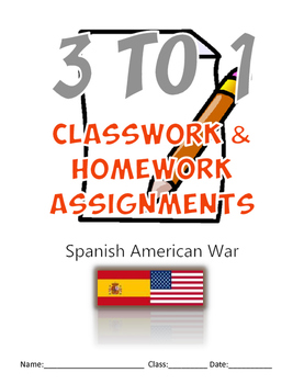 3-TO-1 The Spanish American War Classwork and Homework Ass