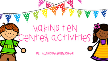 Making Ten Center Activities