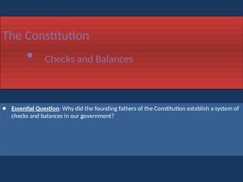 3. The Constitution - Lesson 2 of 6 - Checks and Balances