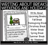 The Best Things About Our Break (Summer, Holidays, and Weekends)