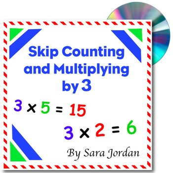 Skip Counting & Multiplying by 3 - Song w/ Lyrics & Activities (Common Core)