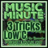 3 Tricks for Playing Low C on Recorder - worksheet/video for Elementary Music
