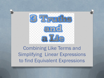 3 Truths and a Lie Linear Expressions