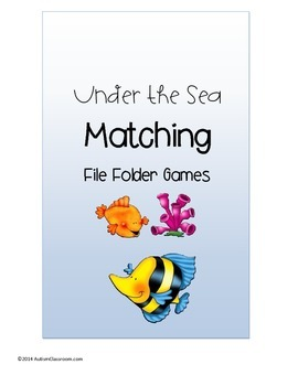 Autism File Folder Games- 3 Under the Sea Summer Matching Games