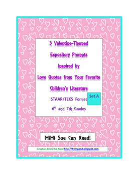 3 Valentine-Themed Expository Prompts Children's Books Set A 6th 7th Grades