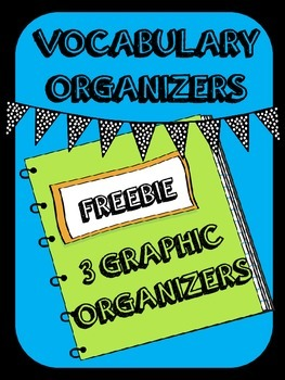 3 Vocabulary Organizers- Vocabulary Journal Freebie