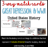 3-Way Matching Vocabulary Cards - The Great Depression & World War II