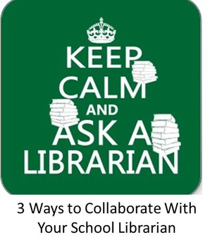 3 Ways to Collaborate With Your School Librarian