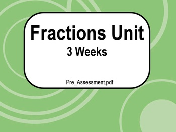 3 Week Fractions Unit with Games!