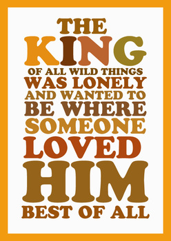 Typography Posters: 3 Where The Wild Things Are quotes