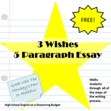 3 Wishes 5 Paragraph Essay using Writing Process