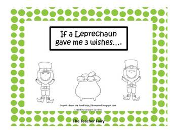 3 Wishes from a Leprechaun- Writing