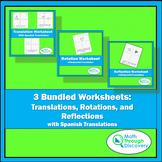 3 Bundled Worksheets:  Translations, Rotations, and Reflections