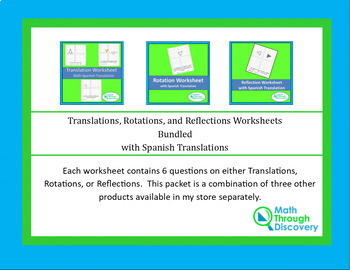 Bundled Translations, Rotations, and Reflections Worksheet w/spanish translation