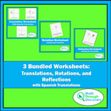 Bundled Translations, Rotations, and Reflections Worksheet