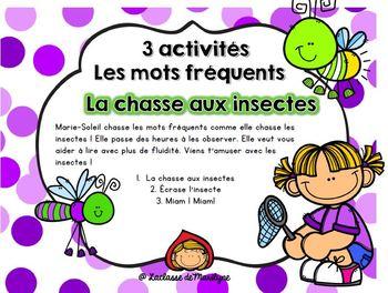 3 activités/jeux Mots fréquents La chasse aux insectes