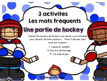 3 activités/jeux Mots fréquents Une partie de hockey