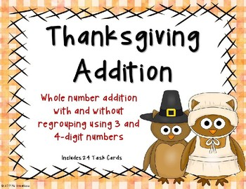 3 and 4 Digit Additon with and without Regrouping {Thanksgiving Theme}