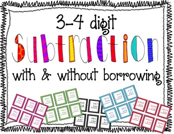 3 and 4 Digit Subtraction with Borrowing