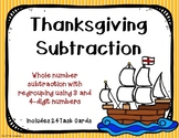 3 and 4 Digit Subtraction with Regrouping {Thanksgiving}