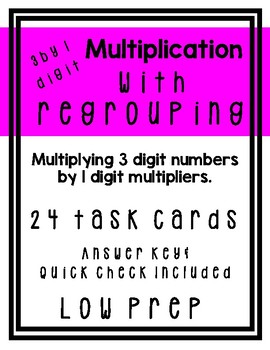 3 by 1 Digit Multiplication with Regrouping Task Cards