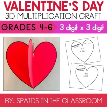 3 by 3 Digit Multiplication Valentine's Day Heart Craft & Activity