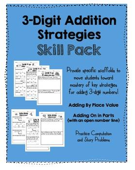 3-digit Addition Strategies SKILL PACK