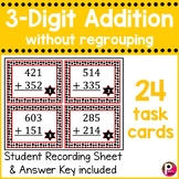 3 digit Addition Task Cards without Regrouping