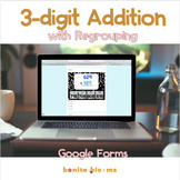 3-digit Addition with Regrouping Google Classroom Distance