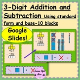 3-digit addition/subtraction using standard form and base-