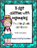 3 digit addition with regrouping (mixed)